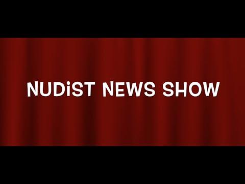 Nudist News Show: Episode 4