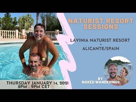 Naturist Resort Sessions: Lavinia Naturist Resort in Spain