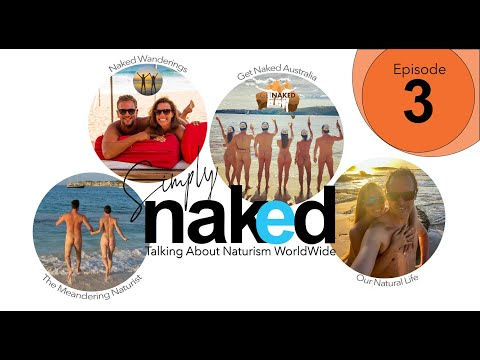 Simply Naked: Episode 3 – Naked Gardening Day and bringing naturism into the spotlights